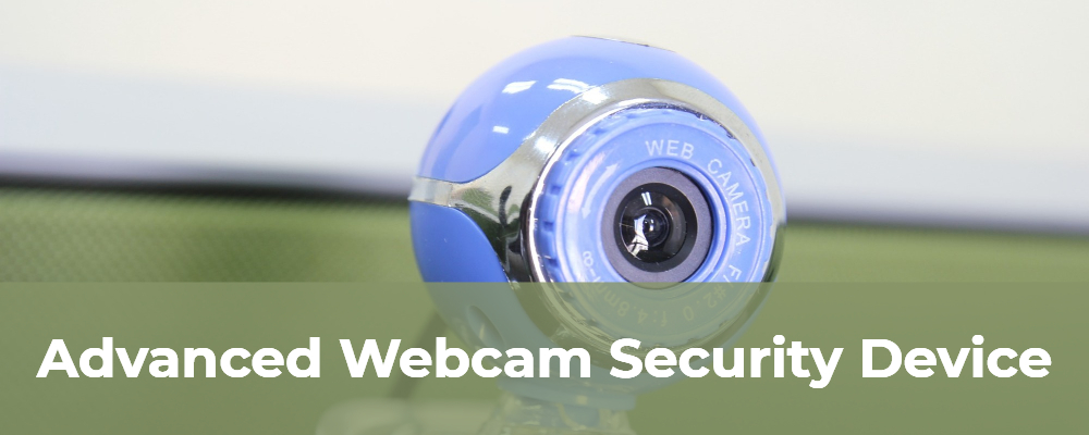 advanced webcam security device